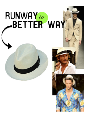 Runway to Better Way His Panama Hat